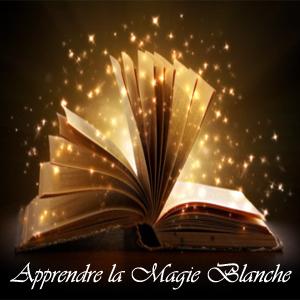 Pratiquer la Magie Blanche