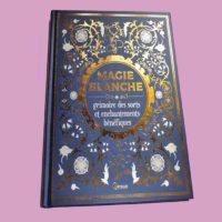 grimoire et sorts de magie blanche